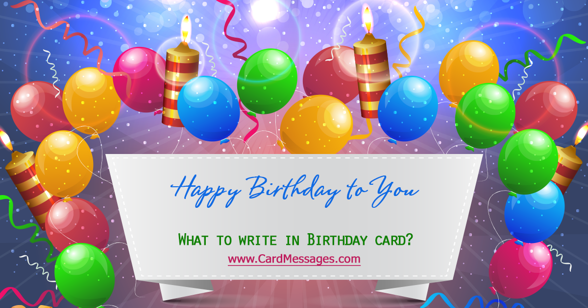 What To Write In A Birthday Card Card Messages