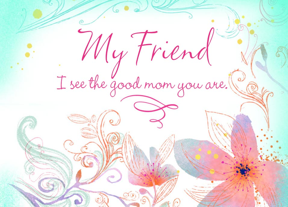 Mother S Day Messages For Friends Mother S Day Quotes For Friends