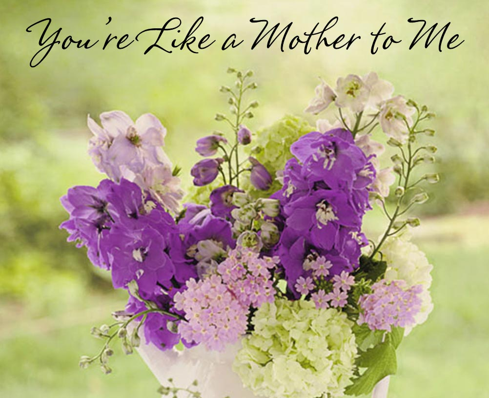 Mother's Day Messages for someone who is like a mother to you