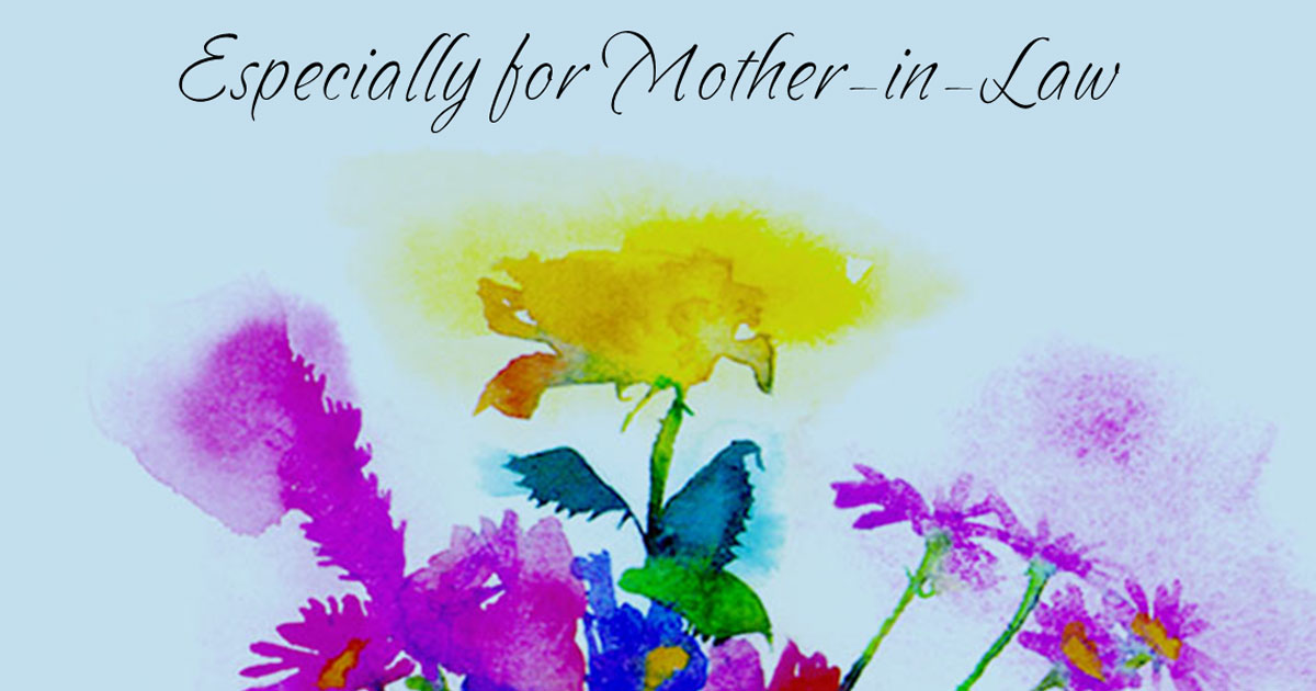 Mother's Day Messages for Mother-in-law, Mother's Day Quotes for Mother-in-law