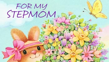Mother's Day Messages for Stepmother