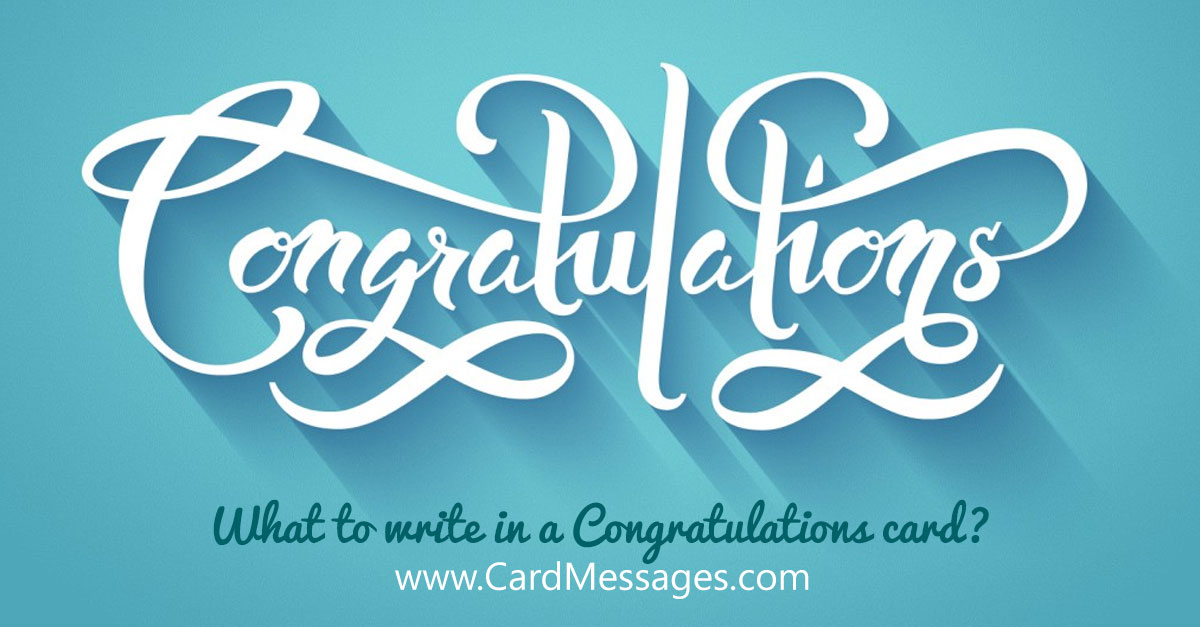 Congratulations Messages. What to Write in a Congratulations Card?