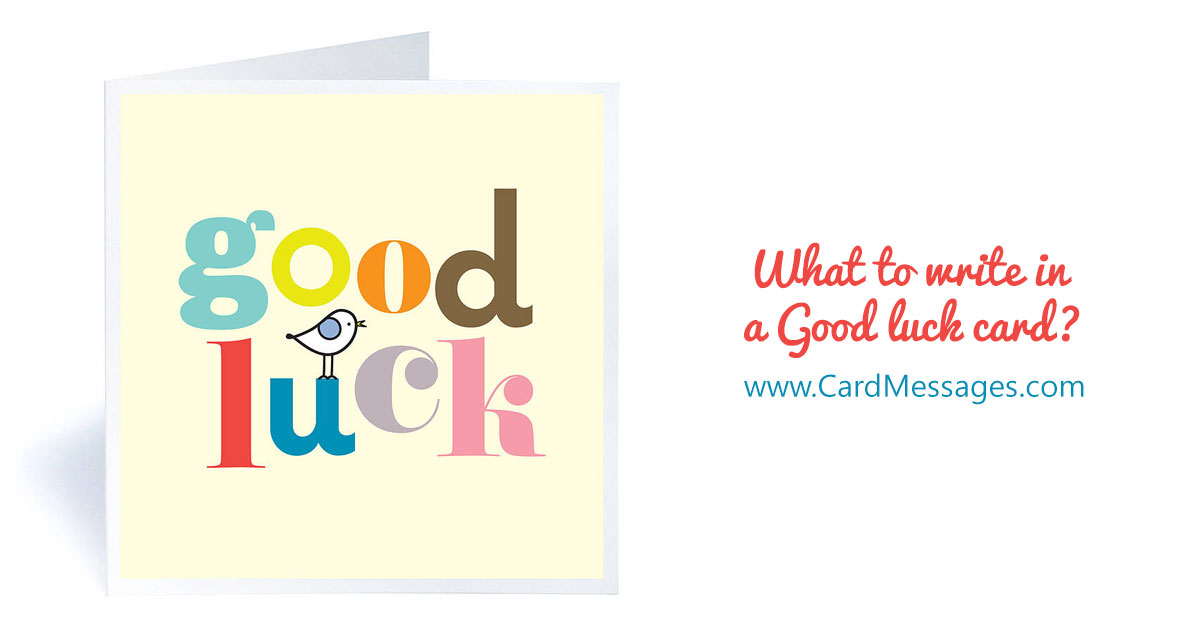 What to Write in a Good Luck Card or Note? | Card Messages