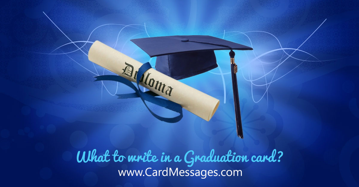 What to write in a graduation card card messages