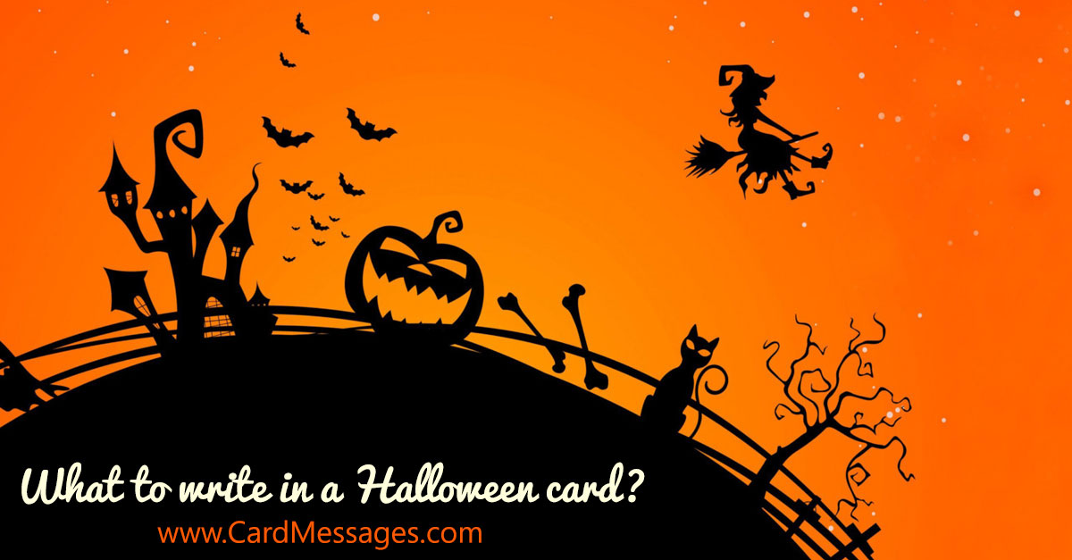 Halloween Messages. What to Write in a Halloween Card