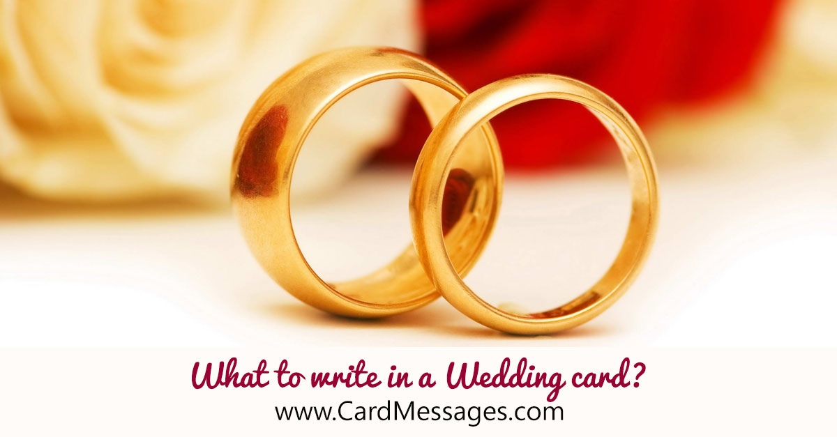 Wedding Card Messages. What to write in a Wedding card?